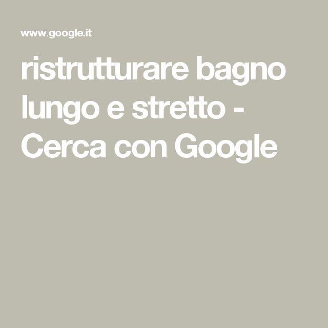 ristrutturare bagno lungo e stretto - Cerca con Google