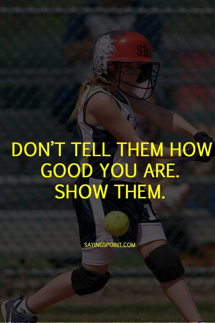 Softball Quotes Softball Quotes Sports Quotes Softball Inspirational Softball Quotes