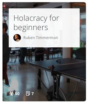 """his list should give you a decent introduction on Holacracy, the organisational operating system that's about dynamic steering instead of """"predict and control"""".  #management #holacracy"""