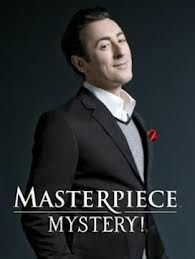 masterpiece mystery - Worth watching just to see and hear Alan Cumming's introductions of the episode.