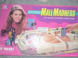 Still own Mall Madness. Not ashamed in the least .