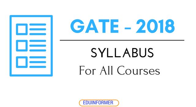 GATE 2018 ME, CS, IT, ECE, CH, BT, EE, IN, PI, XL, AE, IE Syllabus    Preparing to appear in the GATE exam or just planning to start preparation?  Before thinking of attempting Graduate Aptitude in Engineering (GATE),