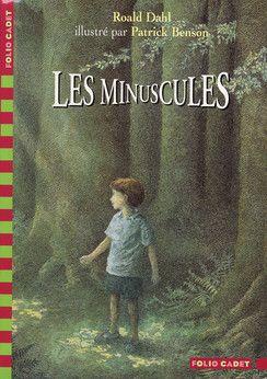 Les Minuscules - Folio Cadet - Livres pour enfants - Gallimard Jeunesse Un vrai coup de coeur - et de très belles illustrations en prime, dans cette édition.
