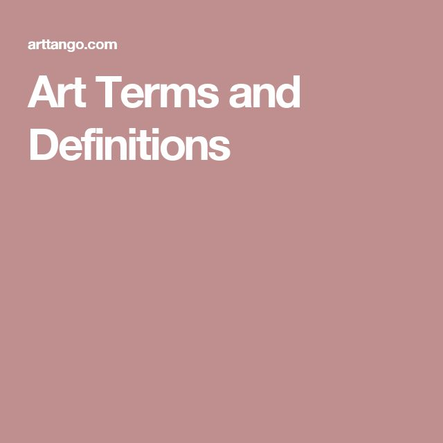 Art Terms and Definitions