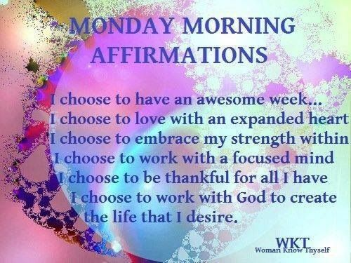 Monday Morning Affirmations