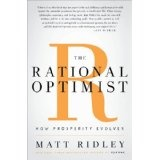 The Rational Optimist: How Prosperity Evolves (Hardcover)By Matt Ridley