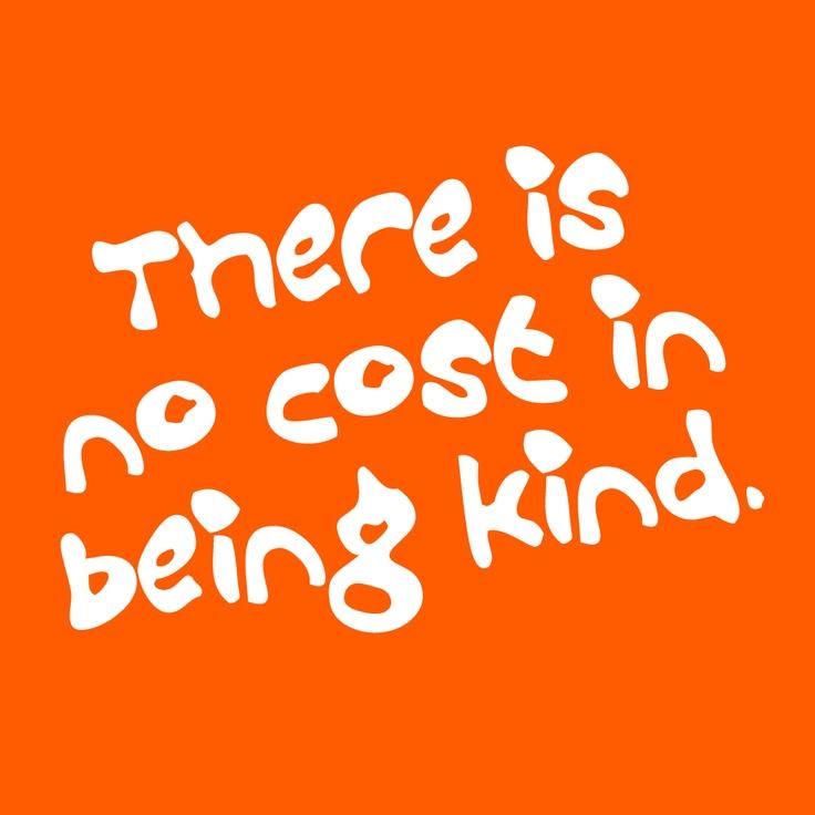 Aardig zijn kost geen geld...