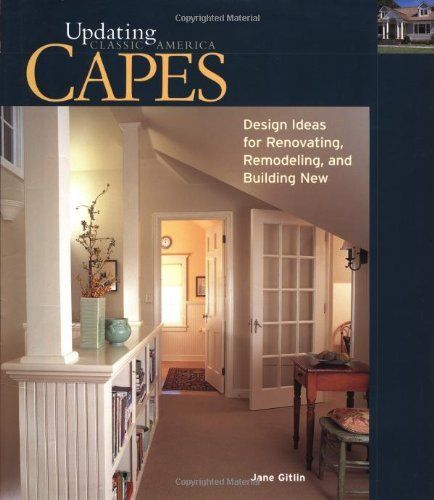 34 best home classic cape images on pinterest cape cod for Cape cod remodel ideas