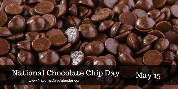 NATIONAL CHOCOLATE CHIP DAY On May 15th, we recognize a morsel of a thing. It's National Chocolate Chip Day! Have you ever wondered if an ingredient would work in a recipe? It is hard to im…