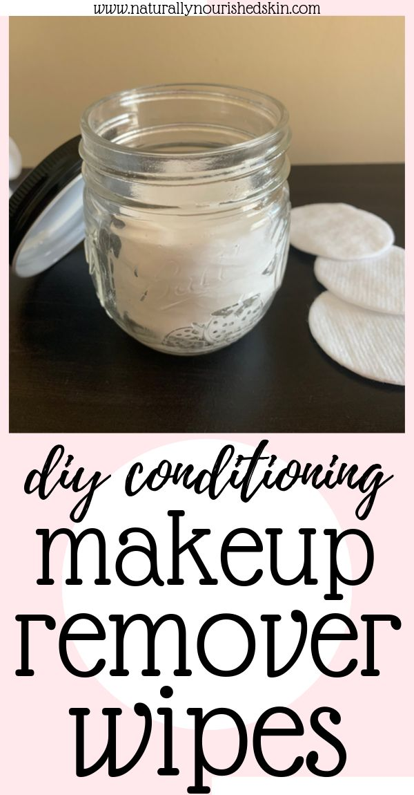 DIY Conditioning Makeup Remover Wipes