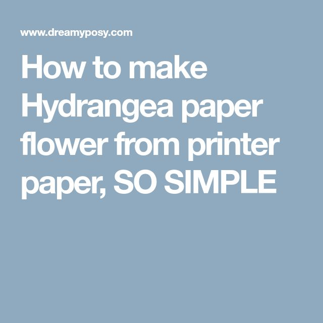 How to make Hydrangea paper flower from printer paper, SO SIMPLE