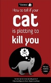 How to Tell If Your Cat is Plotting to Kill You | Matthew Inman