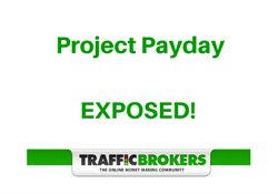 Project Payday Review – Exposed