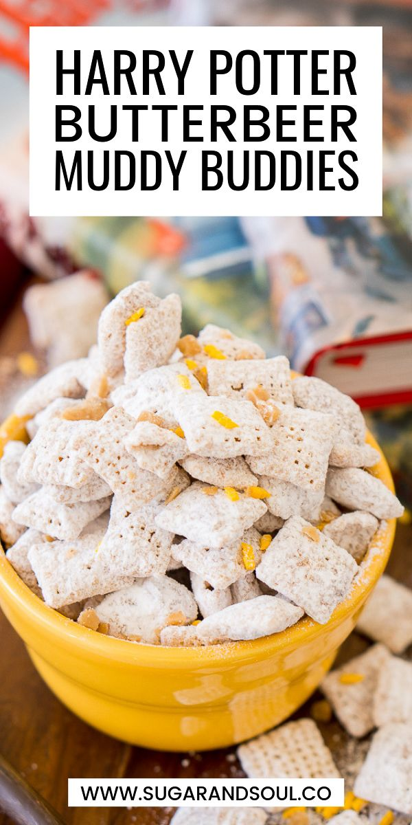 Harry Potter Butterbeer Muddy Buddies Are Made With Rice Chex Cereal Butterscotch Butter Toffee And Powdered Harry Potter Butter Beer Chex Mix Recipes Food