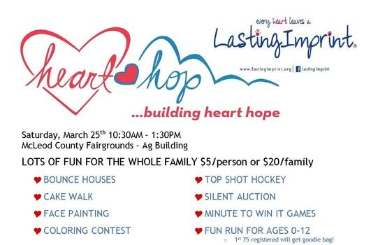 Heart Hop Fundraiser  Saturday, March 25th from 10:30AM - 1:30PM  Held at McLeod County Fairgrounds - Ag Building, 840 Century Ave. Hutchinson, MN 55350