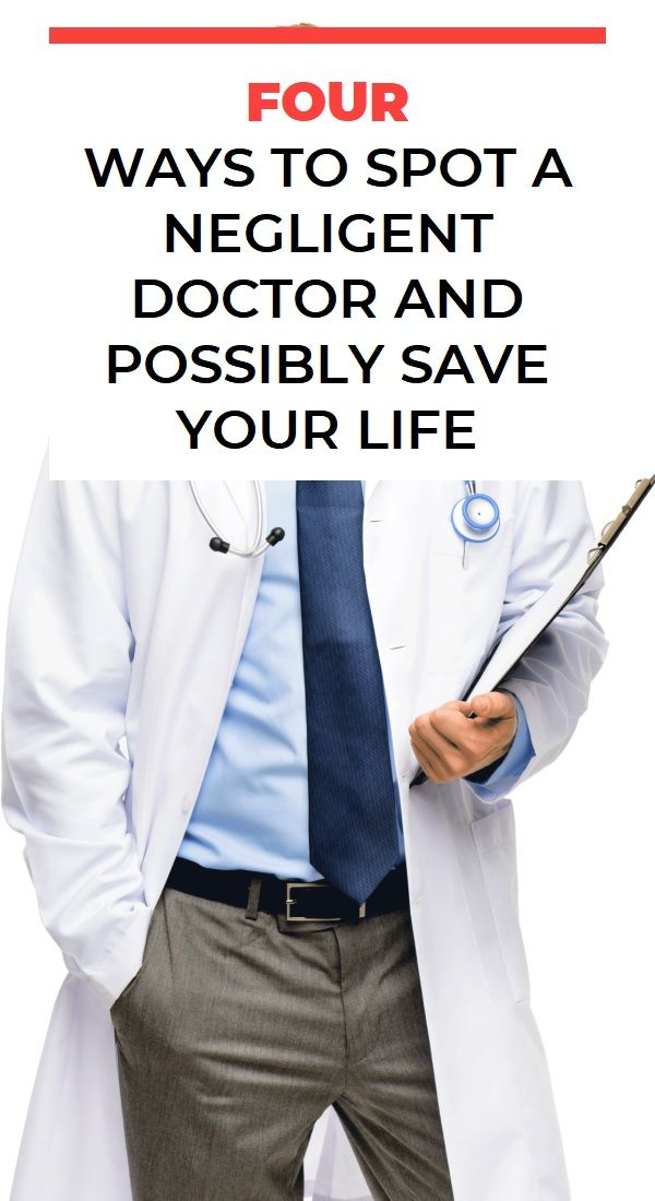 Four Ways To Spot A Negligent Doctor And Possibly Save Your Life