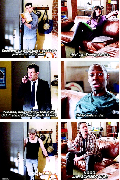 Schmidt & the douchebag jar! He's my favorite in New Girl :)