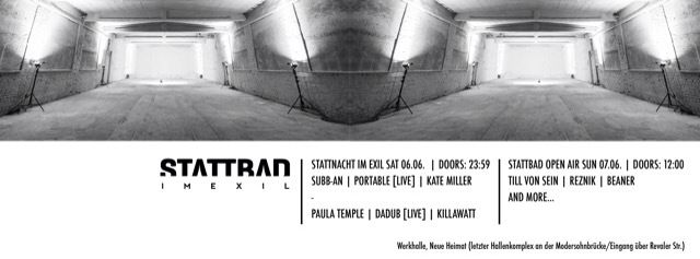Killawatt performing Saturday 6th June @ Stattbad Berlin alongside Subb-an, Paula Temple, Portable, Kate Miller & Dadub