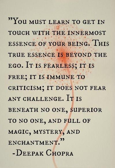 Innermost essence ~ Deepak Chopra
