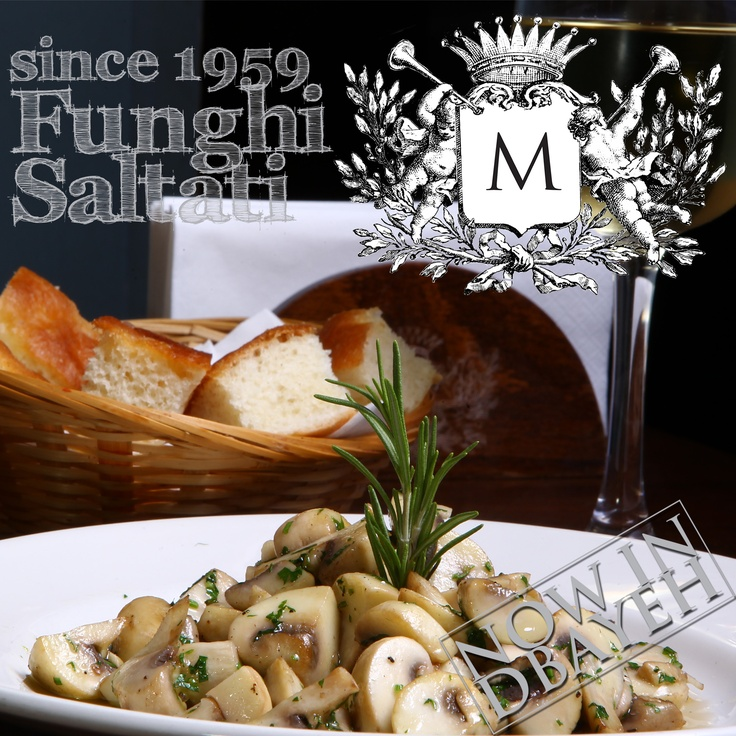 #Lebanon #Beirut #Jounieh #Achrafieh #Dbayeh  Today's chef's recommendation is Funghi Saltati, a side dish made according the ancient Neapolitan tradition: fresh ingredients & passion  https://www.facebook.com/photo.php?fbid=346745392095995=a.116611208442749.16094.102177633219440=1