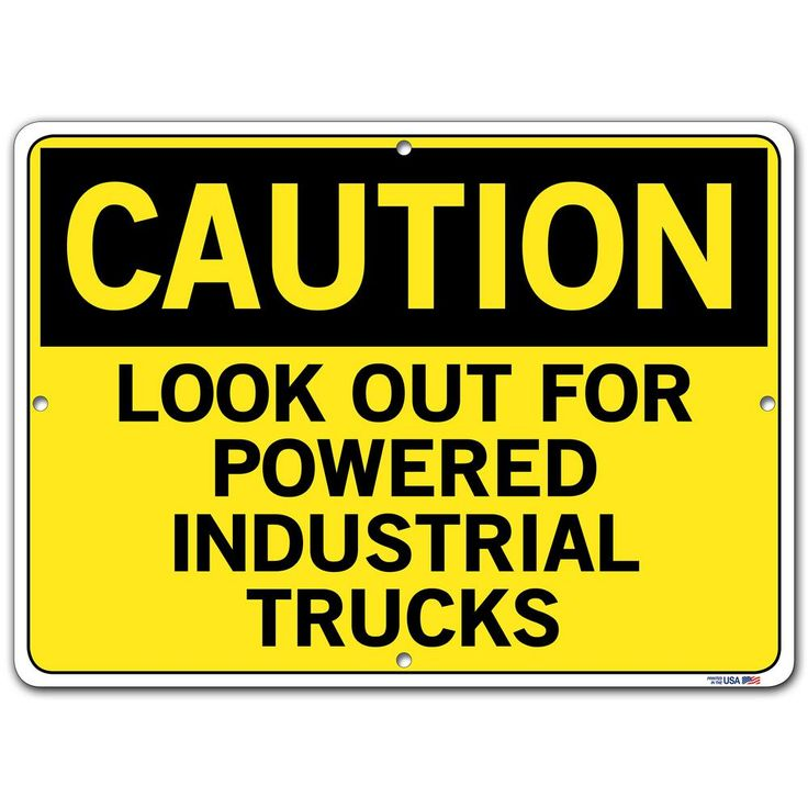 Caution 14.5 in. W x 10.5 in. H Aluminum Composite Look Out For Powered Industrial Trucks Sign, Yellow