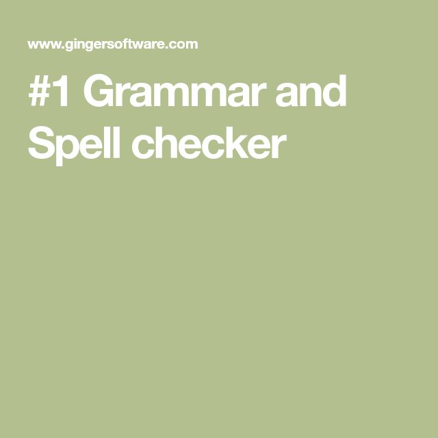 #1 Grammar and Spell checker