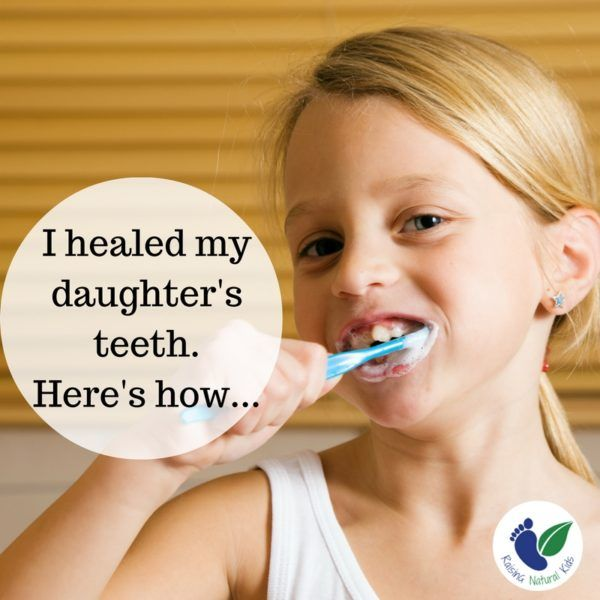 Recommendations for diet, toothpaste etc. that worked to heal her daughter's cavities