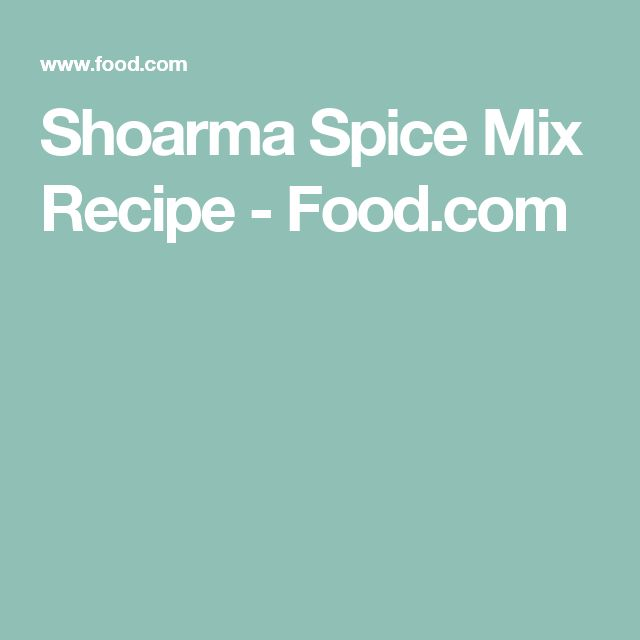 Shoarma Spice Mix Recipe - Food.com