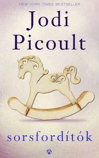 Tekla Könyvei: Jodi Picoult – Sorsfordítók