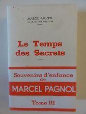 """MARCEL PAGNOL - """"LE TEMPS DES SECRETS"""" - EXCEPTIONNEL EXEMPLAIRE NON COUPé !!!"""