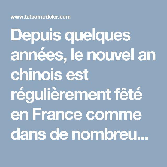Depuis quelques années, le nouvel an chinois est régulièrement fêté en France comme dans de nombreux pays du monde entier. Mais d