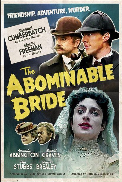 Le Sherlock de la BBC est juste incroyable avec Steven Moffat à l'écriture et Cumberbatch et Freeman dans les rôles titre. La BBC nous offre deux posters en style victorien pour la sortie du Spin off dans l'époque d'origine du plus célèbre des détectives. Sherlock : The abominable Bride (1 janvier 2016 sur BBC)  …