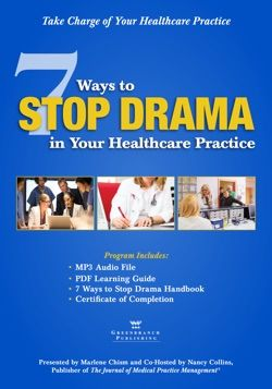 """Announcing ... Marlene Chism, """"7 Ways to Stop Drama in Your Healthcare Practice"""" - Greenbranch.com/stopdrama"""