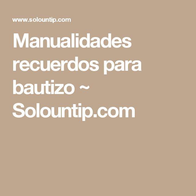 Manualidades recuerdos para bautizo           ~            Solountip.com
