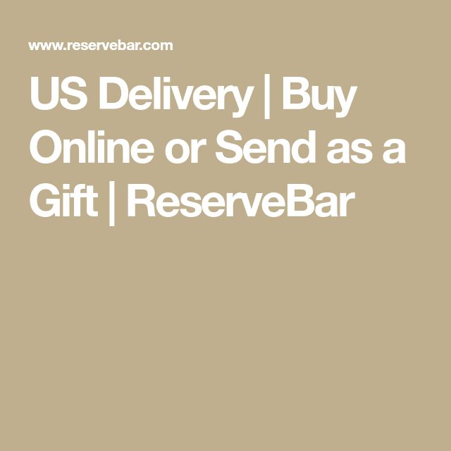 US Delivery | Buy Online or Send as a Gift | ReserveBar