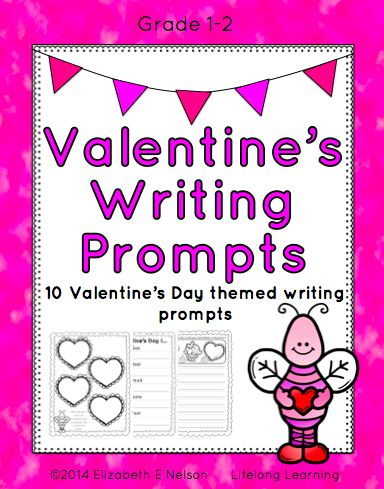 Valentine's Writing Prompts: Grades 1-2. 10 Prompts about friendship, kindness, and Valentine's treats!