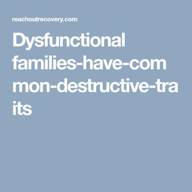 Dysfunctional families-have-common-destructive-traits