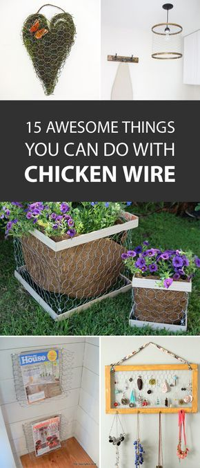 15 Awesome Things You Can Do with Chicken Wire | 25 finds at dollar