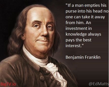Benjamin Franklin Investment in Knowledge is Best