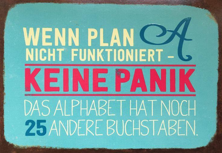 Wenn Plan A nicht funktioniert - KEINE PANIK Das Alphabet hat noch 25 andere Buchstaben coco cologne