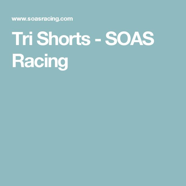 Tri Shorts   - SOAS Racing