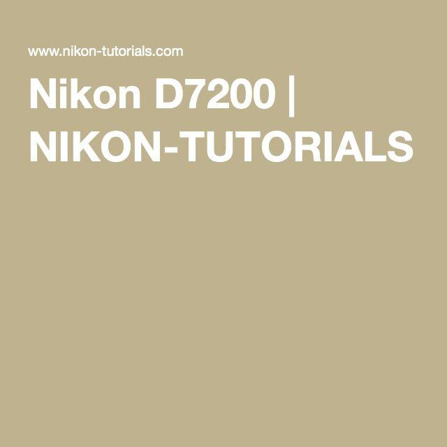 Nikon D7200 | NIKON-TUTORIALS