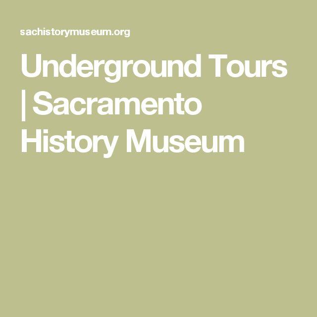 Underground Tours | Sacramento History Museum
