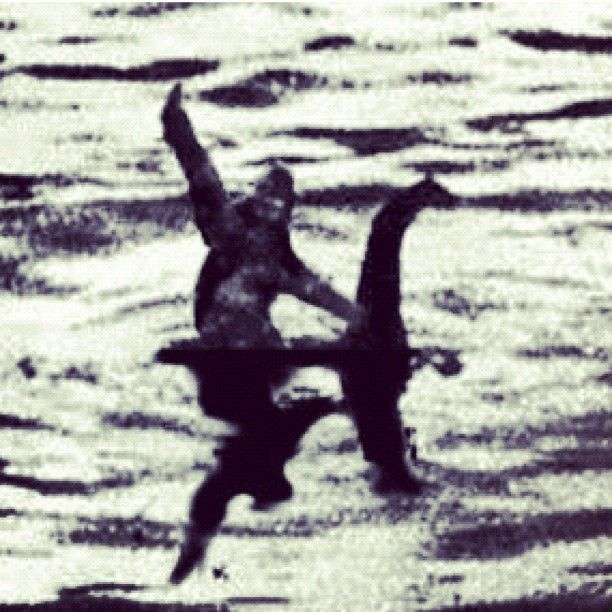 Sasquatch riding the Loch Ness Monster...I knew they were ...