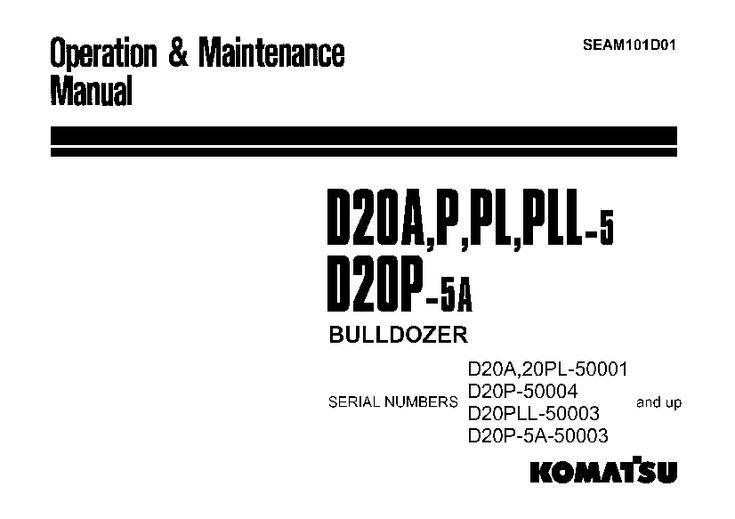 Komatsu D20 A P PL PLL-5 Bulldozer Operation and