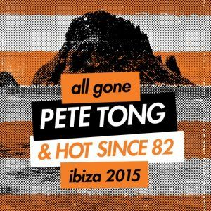 All Gone: Ibiza 2015 - Mixed by Pete Tong & Hot Since 82 - 2015 (2CD)