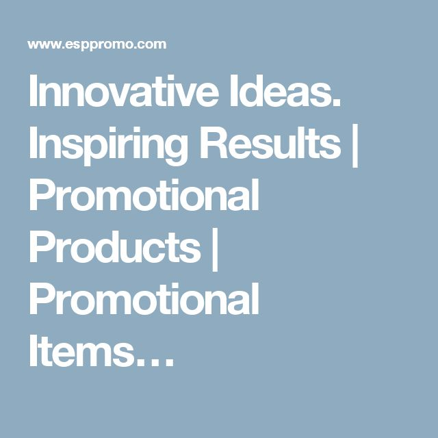 Innovative Ideas. Inspiring Results | Promotional Products | Promotional Items…