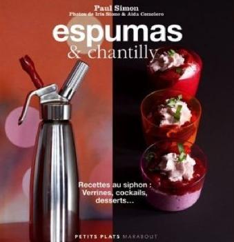Livre recette, Espumas et Chantilly
