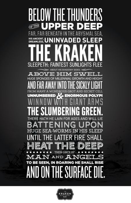 "wechoosetogotothemoon:  Quick typography poster I created.  From the 1830 poem ""The Kraken"" by Alfred Lord Tennyson ALSO DRINK KRAKEN RUM. its good."