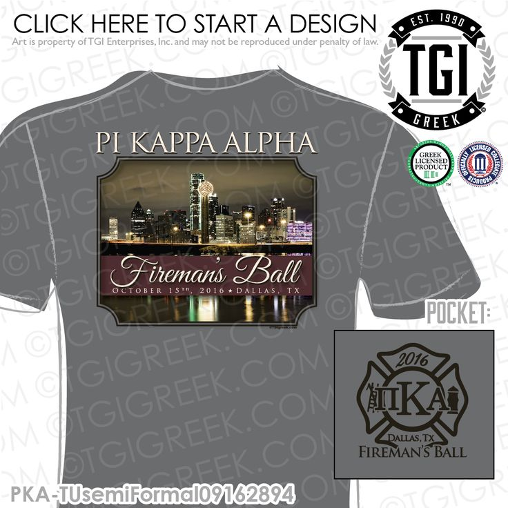 Pi Kappa Alpha | Pike | ΠΚΑ | Fireman's Ball | Fall Formal | Semi Formal | Fraternity Formal | Formal T-shirts | Brotherhood | Greek Formals | TGI Greek | Greek Apparel | Custom Apparel | Fraternity Tee Shirts | Fraternity T-shirts | Custom T-Shirts